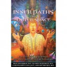 Inner Paths to Outer Space (Book)