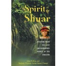 Spirit of the Shuar (Book)