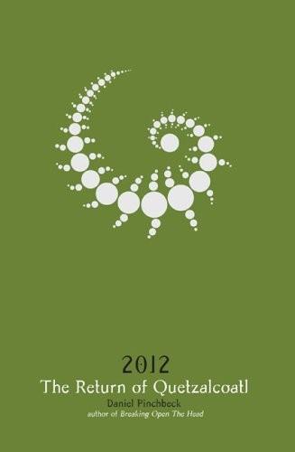 2012: The Return of Quetzalcoatl :: Book