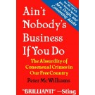Ain't Nobody's Business if You Do :: Book